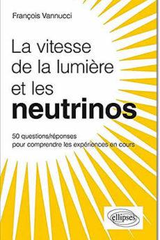 livre : La vitesse de la lumière et les neutrinos
