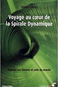 Voyage au coeur de la spirale dynamique de Yann Cano