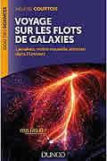 Voyage sur les flots de galaxies – Laniakea, notre nouvelle adresse dans l'Univers  de Hélène Courtois