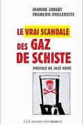 Le vrai scandale des gaz de schiste de François Veillerette et Marine Jobert