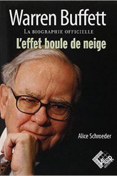 livre : Warren Buffet – L'effet boule de neige