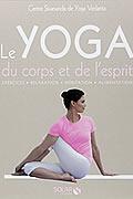 Le Yoga du corps et de l'esprit écrit par le centre Sivananda de Yoga Vedanta