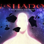 Image pour IN-SHADOW : A Modern Odyssey