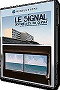 Le signal : Sentinelles du climat de Pierre-François Glaymann